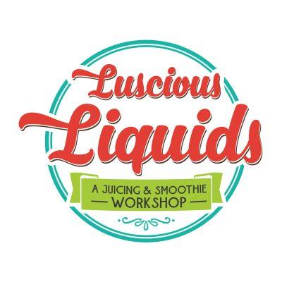 Luscious Liquids